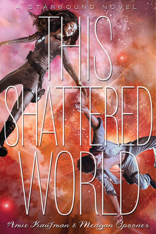 This Shattered World by Amie Kaufman & Meagan Spooner | Book Review