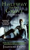 halfway-to-grave-jeaniene-frost