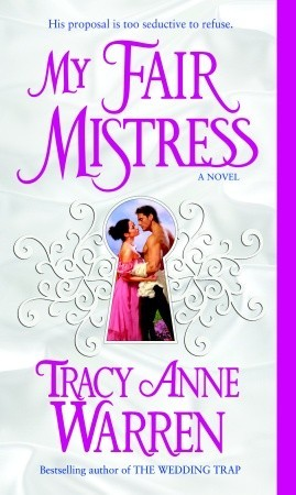 My Fair Mistress by Tracy Anne Warren | Re-read Book Review