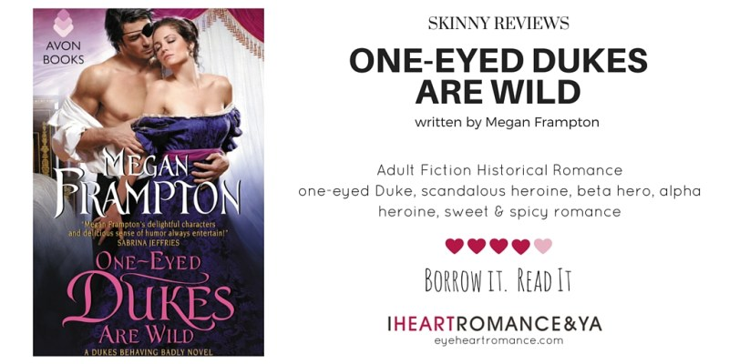 One-Eyed Dukes are Wild by Megan Frampton Skinny Review