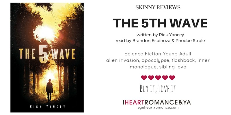 The 5th Wave by Rick Yancey Skinny Review