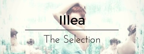 Ilea. The Selection