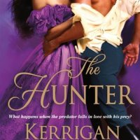 The Hunter by Kerrigan Byrne | Book Review
