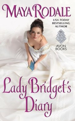 Lady Bridget's Diary by Maya Rodale