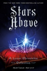Stars Above by Marissa Meyer