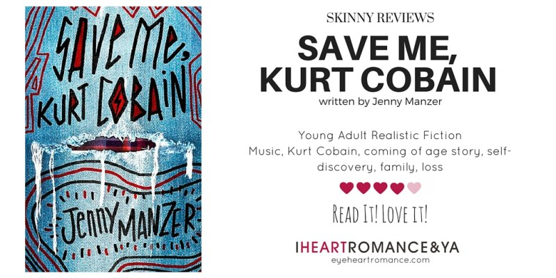 save-me-kurt-cobain-skinny-review