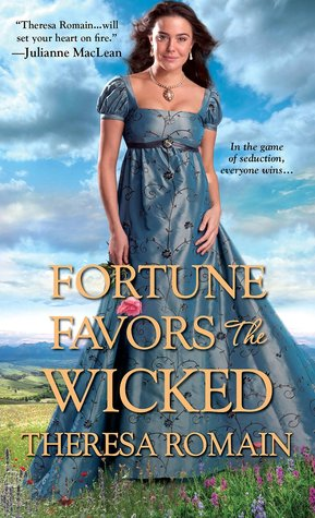 Fortune Favors the Wicked by Theresa Romain | Book Review + Giveaway