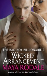 The Bad Boy Billionaire's Wicked Arrangement by Maya Rodale