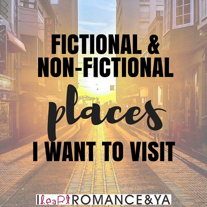 ihrya-fictional-places-i-want-to-visit-discussion