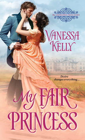 My Fair Princess by Vanessa Kelly | Blog Tour + Giveaway