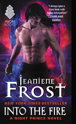 No, no, no! Not my favorite character! | Into the Fire by Jeaniene Frost Audiobook Review