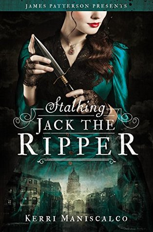 Read-A-Long: Stalking Jack the Ripper by Kerri Maniscalco