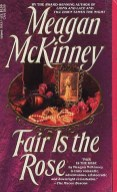 Fair is the Rose by Meagan McKinney