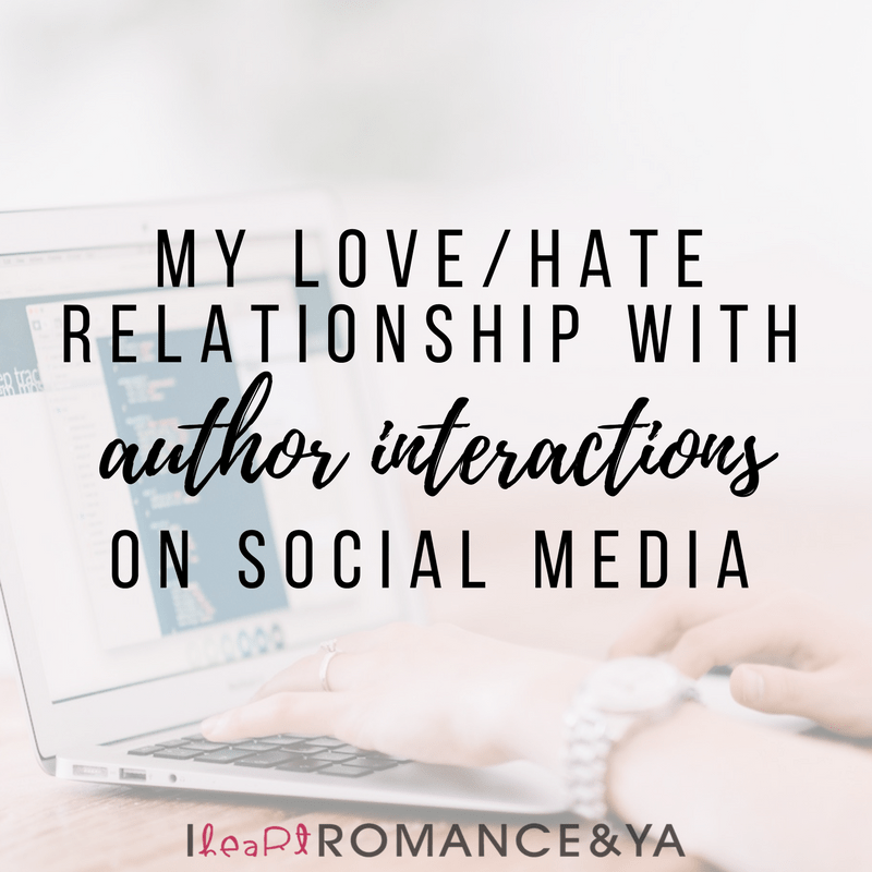 Bookish Discussion: My Love/Hate Relationship with Author Interactions on Social Media