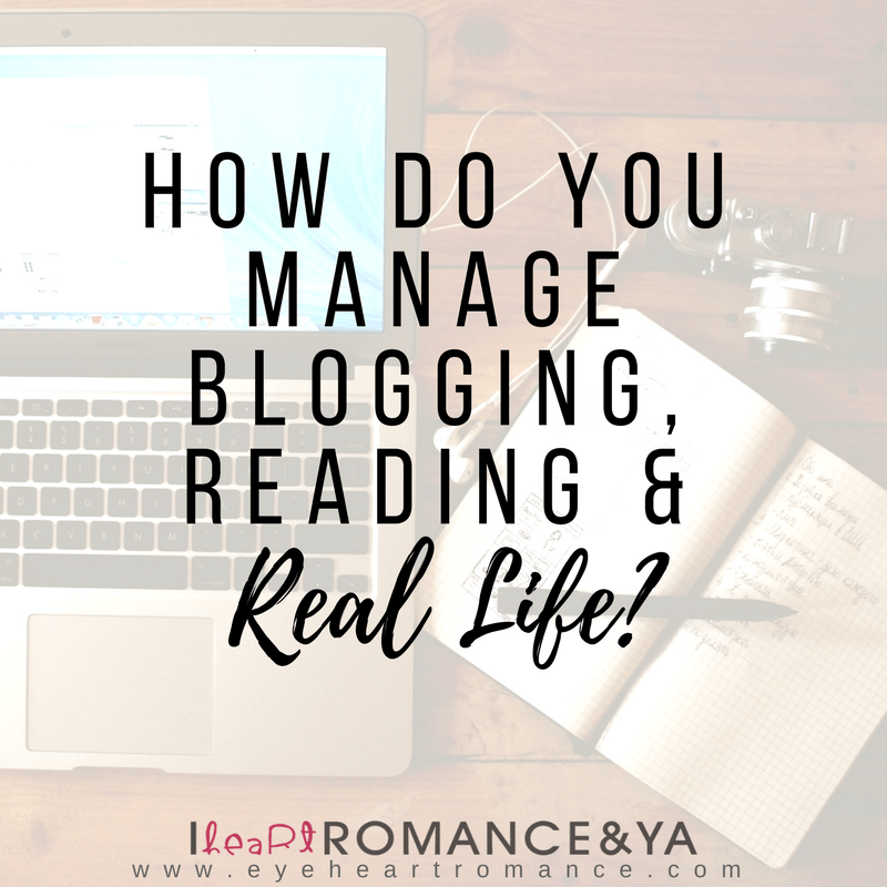 How Do You Manage Blogging, Reading and Real Life?