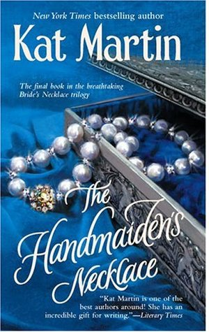 The Handmaiden's Necklace by Kat Martin