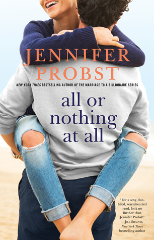 Hello, Secret Baby! All or Nothing at All by Jennifer Probst Book Review