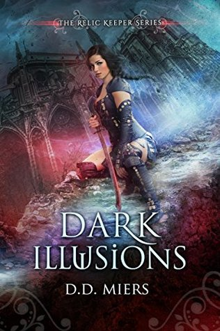 Dark Illusions by D.D. Miers Blog Tour + Giveaway