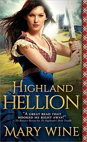 Highland Hellion by Mary Wine Excerpt + Giveaway