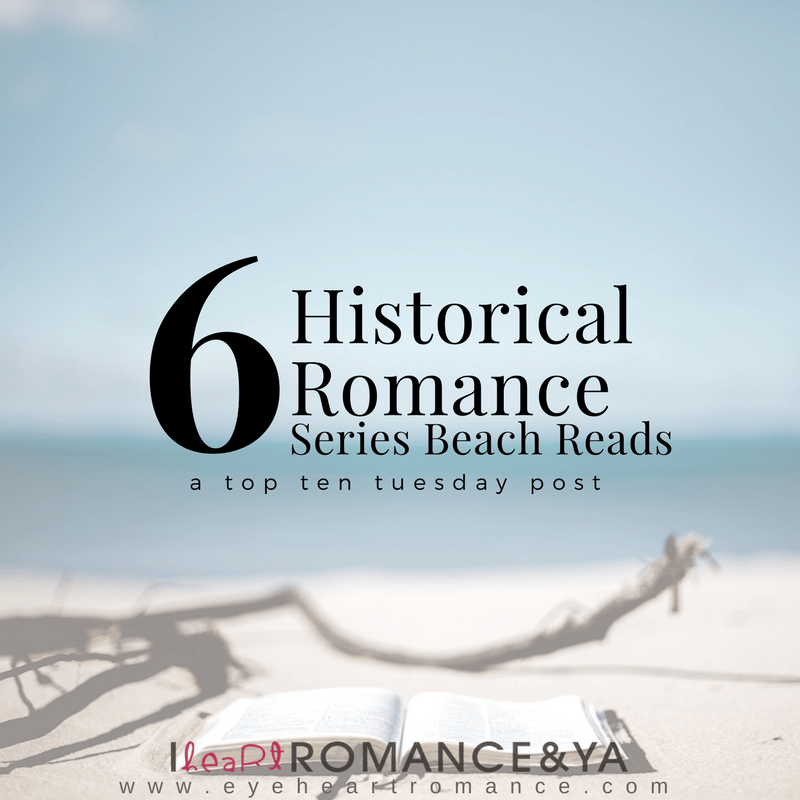 Six Historical Romance Series Beach Reads