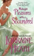 Midnight Pleasures with a Scoundrel by Lorraine Heath
