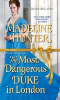 the-most-dangerous-duke-in-london-madeline-hunter