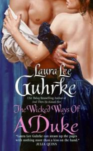 The Wicked Ways of a Duke by Laura Lee Guhrke