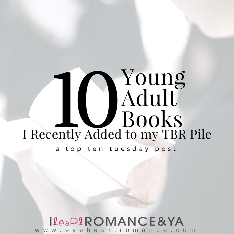 10 Young Adult Books I Recently Added To My TBR List
