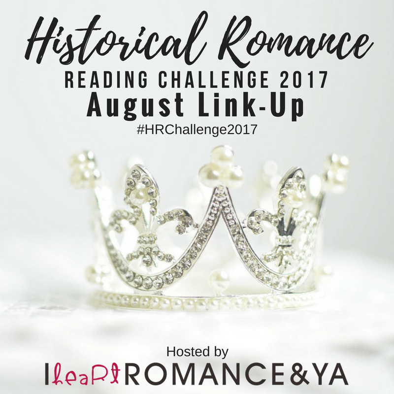 Historical Romance Reading Challenge August Progress + Link-up
