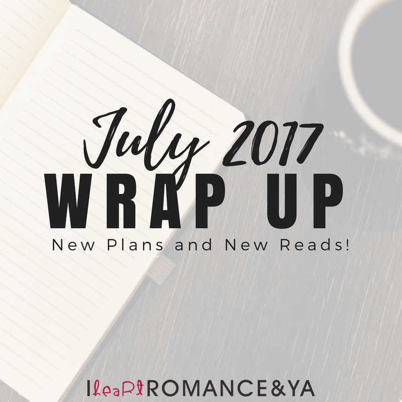New Plans and New Reads! July 2017 Monthly Wraps