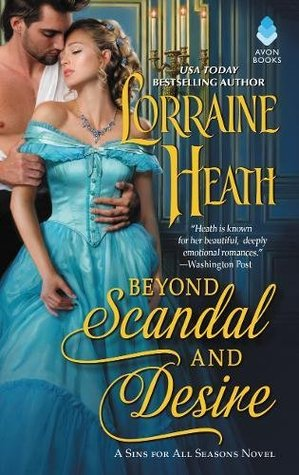 The Underbelly of London | Beyond Scandal and Desire by Lorraine Heath [ARC Review]