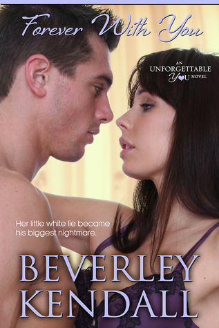 Romance Nicely Done! Forever With You by Beverley Kendall Spoiler Book Review