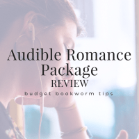 Budget Bookworm: Audible Romance Package + Review