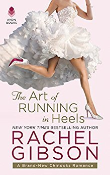 Fun and Flirty! The Art of Running in Heels by Rachel Gibson [ARC Review]