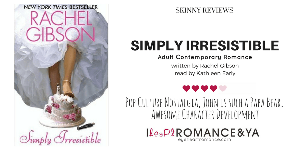 Simply Irresistible by Rachel Gibson Skinny Review