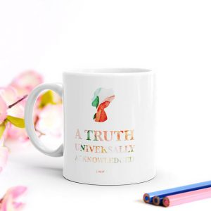 Pride and Prejudice Quote Mug