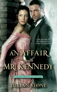 An Affair with Mr. Kennedy by Jillian Stone Cover