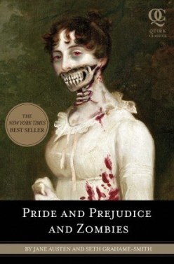 Pride and Prejudice and Zombies by Seth Grahame-Smith Cover