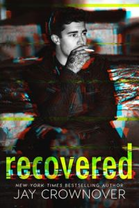 Recovered by Jay Crownover