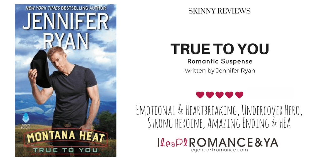 True to You by Jennifer Ryan Skinny Review