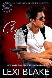 Close Cover by Lexi Blake