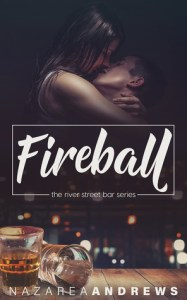 Fireball by Nazarea Andrews