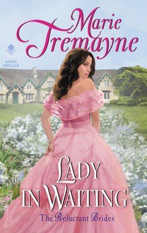 Lady in Waiting by Marie Tremayne [Excerpt]