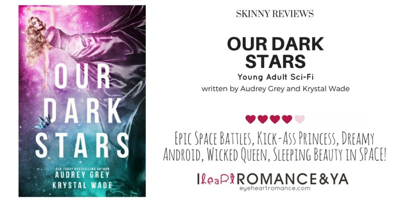 Our Dark Stars Skinny Review