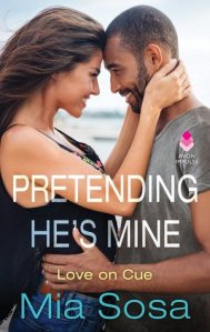 Petending He's Mine by Mia Sosa