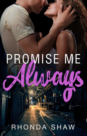 Promise Me Always by Rhonda Shaw [Excerpt + Giveaway]