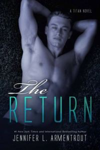 The Return by Jennifer L. Armentrout