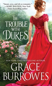 The Trouble with Dukes by Grace Burrows