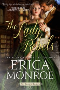 The Lady Rebels by Erica Monroe