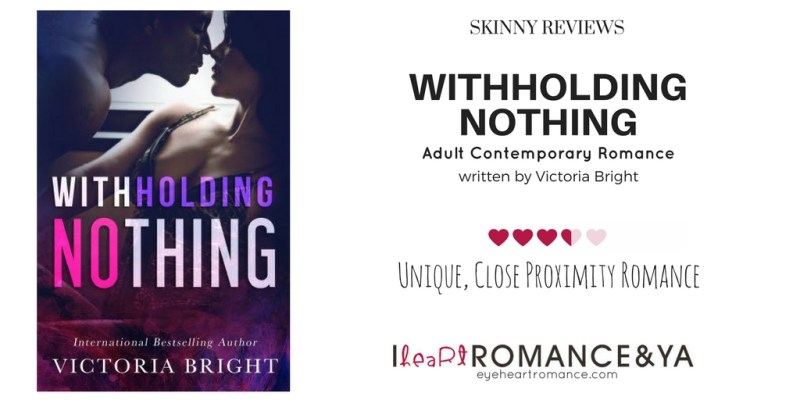 Withholding Nothing Skinny Review